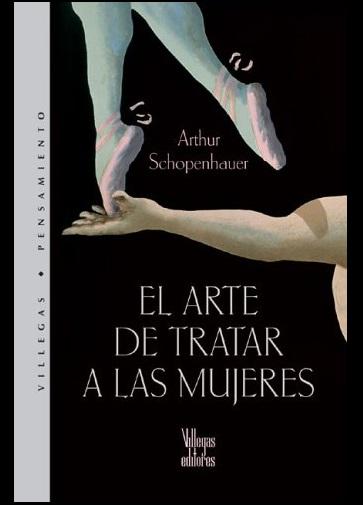 El MEJOR Resumen de El Arte de Tratar a las Mujeres por Arthur Schopenhauer